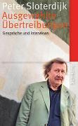 Cover-Bild zu Sloterdijk, Peter: Ausgewählte Übertreibungen