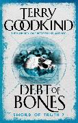 Cover-Bild zu Goodkind, Terry: Debt Of Bones (eBook)