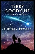 Cover-Bild zu Goodkind, Terry: The Sky People (eBook)