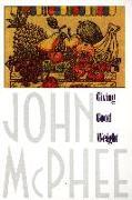 Cover-Bild zu McPhee, John: Giving Good Weight