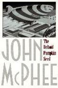 Cover-Bild zu McPhee, John: The Deltoid Pumpkin Seed