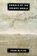 Cover-Bild zu McPhee, John: Annals of the Former World