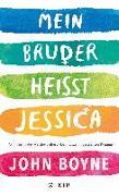 Cover-Bild zu Mein Bruder heißt Jessica von Boyne, John