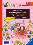 Cover-Bild zu Die besten Erstlesegeschichten für Mädchen 1. Klasse mit toller Zaubertafel von Reider, Katja