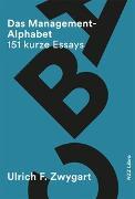 Cover-Bild zu Das Management-Alphabet von Zwygart, Ulrich