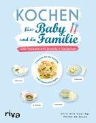 Cover-Bild zu Kochen fürs Baby und die Familie von Courrège, Christelle