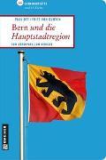 Cover-Bild zu Bern und die Hauptstadtregion von Ott, Paul