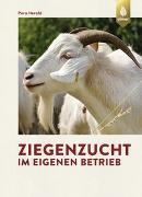 Cover-Bild zu Ziegenzucht im eigenen Betrieb von Herold, Pera