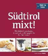 Cover-Bild zu Gasteiger, Heinrich: Südtirol mixt!
