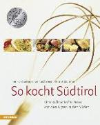 Cover-Bild zu Wieser, Gerhard: So kocht Südtirol