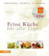 Cover-Bild zu Gasteiger, Heinrich: Feine Küche für alle Tage