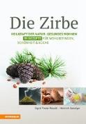 Cover-Bild zu Thaler Rizzolli, Sigrid: Die Zirbe