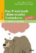 Cover-Bild zu Das Praxisbuch »Bärenstarke Gedanken« für Lehrerinnen und Lehrer von Baisch-Zimmer, Saskia