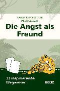 Cover-Bild zu Die Angst als Freund von Baisch-Zimmer, Saskia