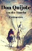 Cover-Bild zu Cervantes Saavedra, Miguel De: Don Quijote von der Mancha (eBook)