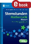 Cover-Bild zu Sternstunden Mathematik - Klasse 4 (eBook) von Gangkofer, Ulrike