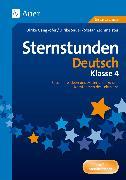 Cover-Bild zu Sternstunden Deutsch - Klasse 4 von Gangkofer, Ulrike