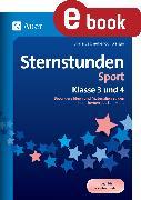 Cover-Bild zu Sternstunden Sport - Klasse 3 und 4 (eBook) von Segmüller-Schwaiger, Silvia