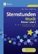 Cover-Bild zu Sternstunden Musik - Klasse 1 und 2 von Schulze-Oechtering, Regina