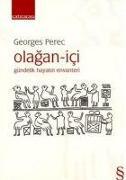 Cover-Bild zu Perec, Georges: Olagan - Ici; Gündelik Hayatin Envanteri