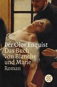 Cover-Bild zu Enquist, Per Olov: Das Buch von Blanche und Marie