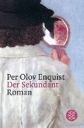 Cover-Bild zu Enquist, Per Olov: Der Sekundant