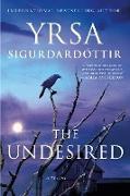 Cover-Bild zu Sigurdardottir, Yrsa: The Undesired: A Thriller