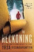 Cover-Bild zu Sigurdardottir, Yrsa: The Reckoning: A Thriller