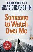 Cover-Bild zu Sigurdardottir, Yrsa: Someone to Watch Over Me