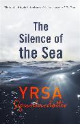 Cover-Bild zu Sigurdardottir, Yrsa: The Silence of the Sea