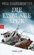 Cover-Bild zu Sigurdardóttir, Yrsa: Die eisblaue Spur
