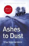 Cover-Bild zu Sigurdardottir, Yrsa: Ashes to Dust