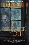Cover-Bild zu Sigurdardottir, Yrsa: I Remember You