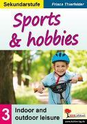 Cover-Bild zu Sports & hobbies / Sekundarstufe (eBook) von Thierfelder, Prisca