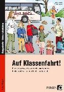 Cover-Bild zu Auf Klassenfahrt! von Grzelachowski, Lena-Christin