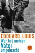Cover-Bild zu Louis, Édouard: Wer hat meinen Vater umgebracht