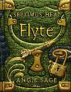 Cover-Bild zu Sage, Angie: Septimus Heap - Flyte (eBook)