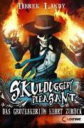 Cover-Bild zu Landy, Derek: Skulduggery Pleasant (Band 2) - Das Groteskerium kehrt zurück
