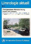 Cover-Bild zu Fließgewässer-Renaturierung heute und morgen (eBook) von Hering, Daniel (Hrsg.)