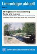 Cover-Bild zu Fließgewässer-Renaturierung heute und morgen von Jähnig, Sonja (Hrsg.)