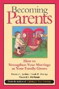 Cover-Bild zu Jordan, Pamela L.: Becoming Parents