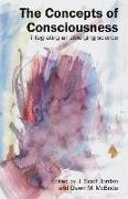 Cover-Bild zu Jordan, J. Scott (Hrsg.): Concepts of Consciousness