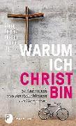 Cover-Bild zu Bukovec, Predrag (Hrsg.): Warum ich Christ bin