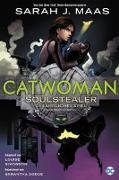 Cover-Bild zu Maas, Sarah J.: Catwoman: Soulstealer - Gefährliches Spiel