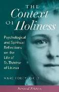 Cover-Bild zu Foley, Mark: The Context of Holiness: Psychological and Spiritual Reflections on the Life of St. Thérèse of Lisieux