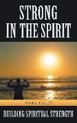 Cover-Bild zu Foley, Mark: Strong in the Spirit