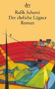 Cover-Bild zu Schami, Rafik: Der ehrliche Lügner