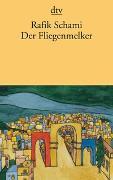 Cover-Bild zu Schami, Rafik: Der Fliegenmelker