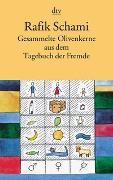 Cover-Bild zu Schami, Rafik: Gesammelte Olivenkerne