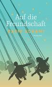 Cover-Bild zu Schami, Rafik (Hrsg.): Auf die Freundschaft